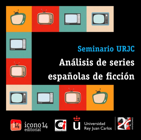 Cartel Seminario de Análisis de series españolas de ficción