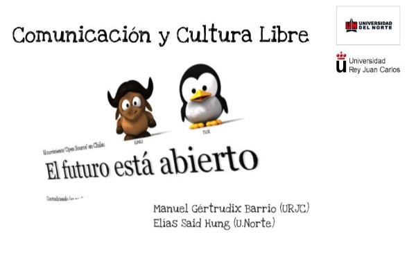 Presentación del Seminario: Comunicación y Cultura Libre
