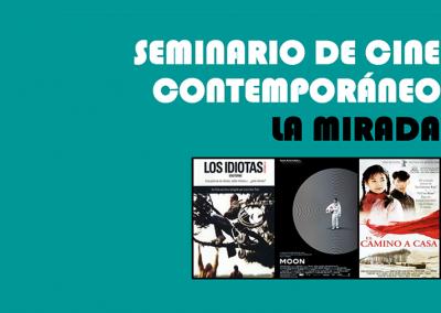 2ª Edición del Seminario de Cine Contemporáneo: la Mirada