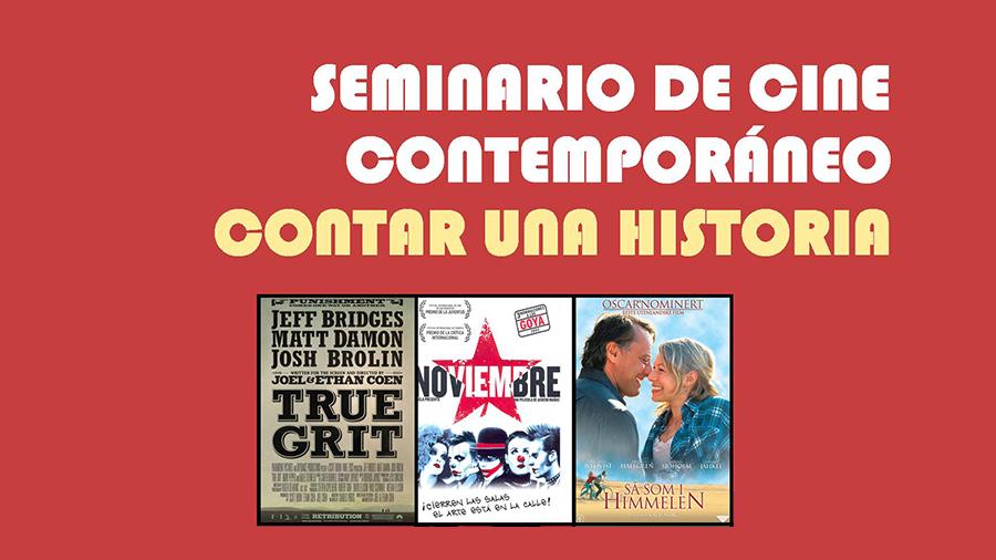 3ª Edición del Seminario de Cine Contemporáneo: Contar una Historia